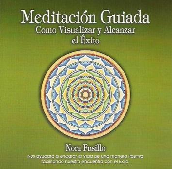 Meditacion guiada - como visual y alc el exito