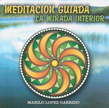Meditacion guiada la mirada interior