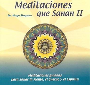 Meditaciones que sanan ii