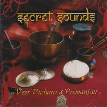 Secret sounds - veet vichara & premanjali