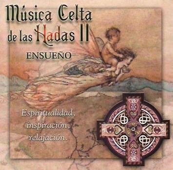 Musica celta de las hadas ii - ensueño