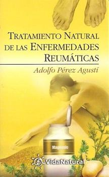 Tratamiento natural de las enfermedades reumaticas