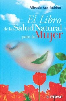 El libro para la salud natural para la mujer