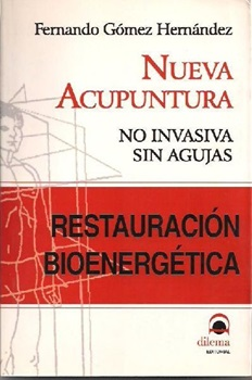 Restauracion bioenergetica nueva acupuntura