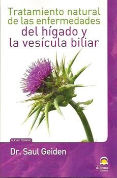 Tratamiento natural de las enfermedades del hígado y la vesícula biliar
