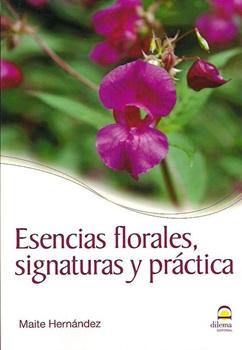 Esencias florales signaturas y práctica