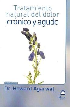 Tratamiento natural del dolor cronico y agudo