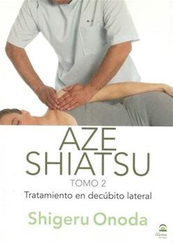 Aze shiatsu tratamiento en cubito lateral(dvd + libro)