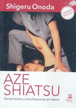Aze Shiatsu (Estiramientos Y Movilizaciones En Lateral) + Librito