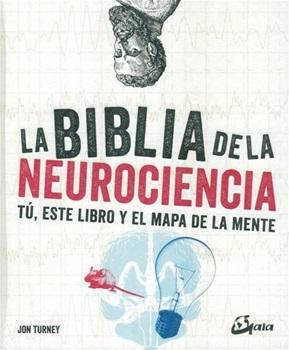 La biblia de la neurociencia