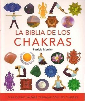 La biblia de los chakras