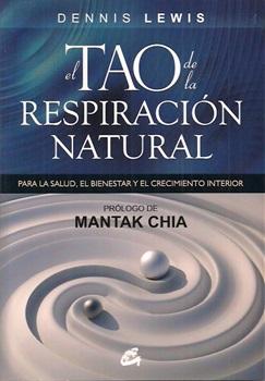 El Tao De La Respiracion Natural