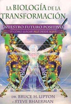 La Biologia De La Transformacion