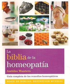 La biblia de la homeopatia (nueva ed )