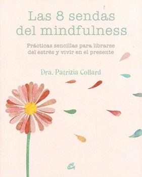 Las 8 sendas del mindfulness