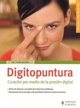 Digitopuntura - Curacion Por Medio De La Presion Digital
