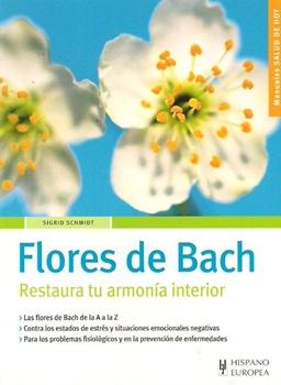 Flores De Bach - Restaura Tu Armonia Interior