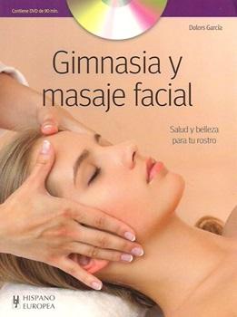 Gimnasia y masaje facial c/dvd
