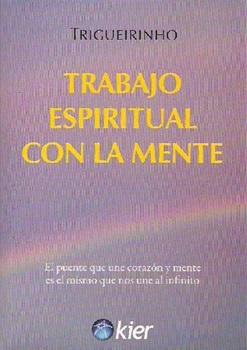 Trabajo Espiritual Con La Mente
