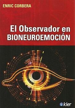 El observador en bioneuroemocion