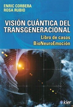 Vision cuantica del trasgeneracional