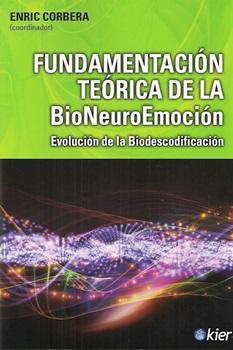 Fundamentacion teorica de la bioneuroemocion