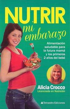 Nutrir mi embarazo