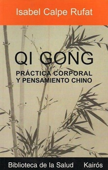 Qi gong pract corporal y pensam chino