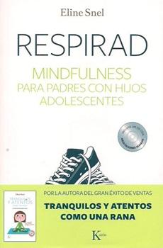 Respirad- mindfulness para los padres con hijos adolescentes