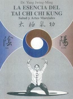 La esencia del tai chi chi kung