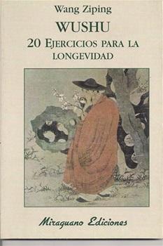 Wushu 20 Ejercicios Para La Longevidad