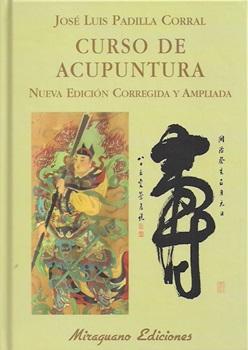 Curso De Acupuntura (Nueva Edicion Corregida Y Ampliada)