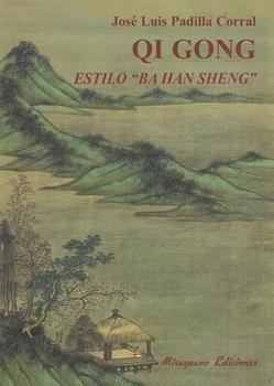 Qi gong estilo ba han sheng
