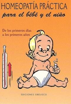 Homeopatia practica p/el bebe y el niño