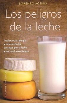Los peligros de la leche