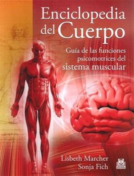 Enciclopedia del cuerpo - guía de las funciones psicomotrices
