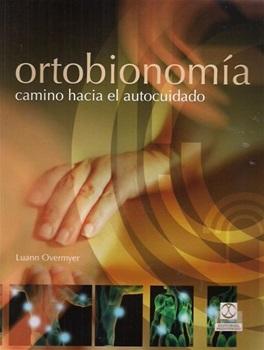Ortobionomia - Camino Hacia El Autocuidado