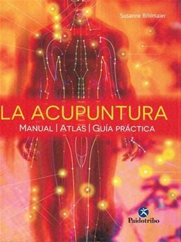La acupuntura( manual -atlas- guia practica)