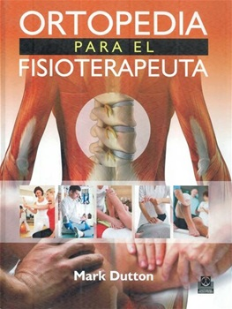 Ortopedia para el fisioterapeuta