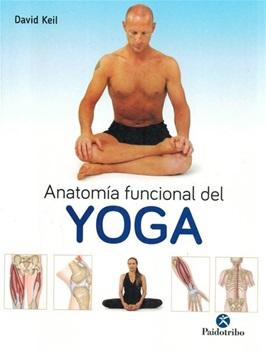 Anatomia Funcional Del Yoga