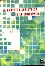 Practica Geriatrica De La Homeopatia