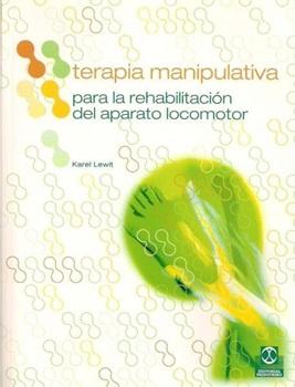 Terapia manipulativa para la rehabilitacion del aparato locomotor