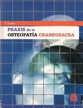 Praxis de la osteopatía craneosacra