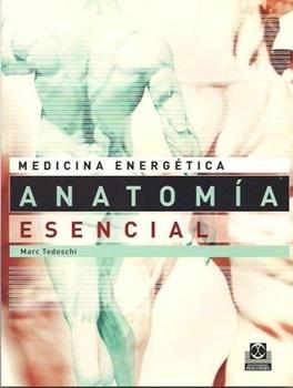 Medicina energética anatomia esencial
