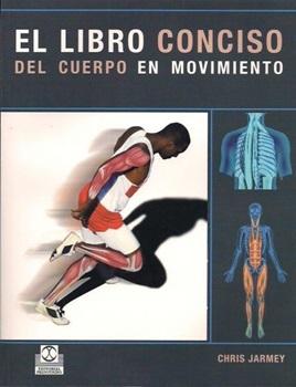 Libro Conciso Del Cuerpo En Movimiento