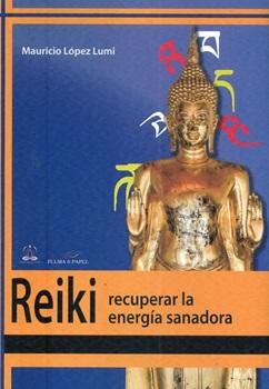 Reiki recuperar la energia sanadora