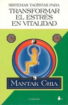 Sistemas Taoista P/Transformar El Estres En Vitalidad